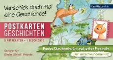 Postkartengeschichten Strubbelrute Der verschwundene Pilz