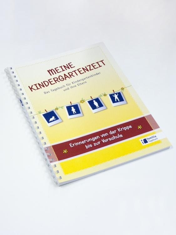 Meine Kindergartenzeit – Das Tagebuch für Kindergartenkinder und ihre Eltern