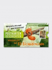 Postkartengeschichten - Waldbesuch bei Eli Eichhörnchen