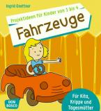 Projektideen für Kinder von 1 bis 4: Fahrzeuge